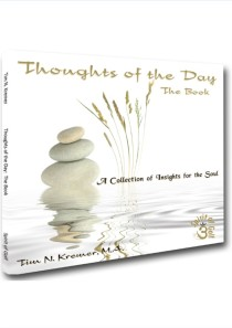 Thoughts of the Day: The Book – A Collection of Insights for the Soul