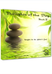 Thoughts of the Day: Book II – Insights for the Athlete's Soul