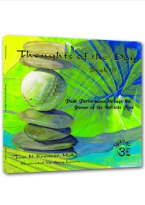 Thoughts of the Day: Book III – Peak Performance through the Power of the Infinite Mind